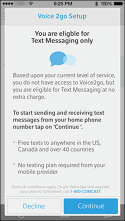 "A message states that you are eligible for text messaging only at no extra charge with ""Decline"" (left) and ""Continue"" (right) buttons at the bottom of the screen."