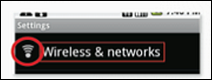 """The image displays """"Wireless & networks"""" in Settings for Android"""