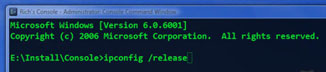 In Console Command Window, type E:InstallConsole>ipconfig/release