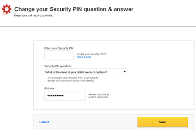 Screen displays fields to change your Security PIN Question and Answer.
