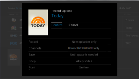 The Record Options screen offers two choices in the upper screen: Confirm and Cancel. Information about recording and saving the program, including its channel number, appears in the lower screen.