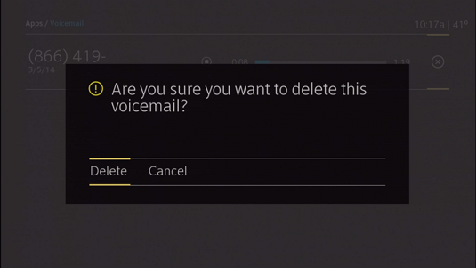 "Confirmation message that displays when the delete icon is chosen.  It reads ""Are you sure you want to delete this voicemail?"" followed by the option to choose Delete or Cancel.  Use the arrow buttons on the remote to choose and then press OK."