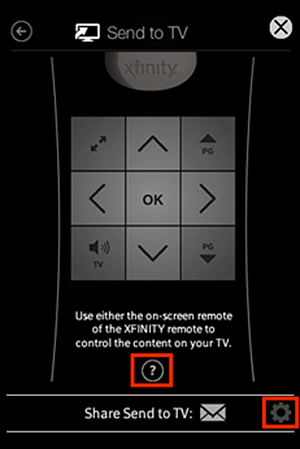 "Send to TV web remote screen that reads ""Use either the on-screen remote or the XFINITY remote to control the content of the TV.""  The ? button is centered at the bottom of the screen below this message.  The other buttons on the screen appear above the message and are described in the next step.  The Exit button is in the top-left corner of the screen."
