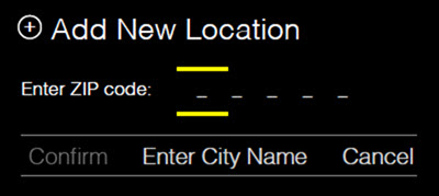 The Add New Location screen shows a field for entering the location's ZIP code