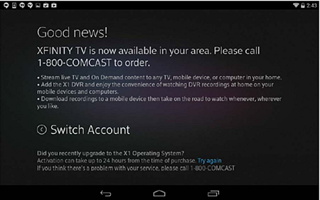 XFINITY TV app sign-in process: Customer does not have correct X1 DVR equipment (call 1-800-COMCAST)