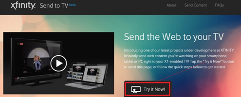 "XFINITY TV on the X1 Platform - Send to TV ""Try it Now!"" prompt"