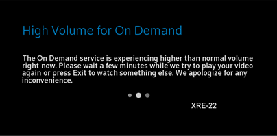 A screen message states there is high volume for the on demand service.