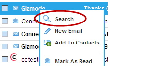 XFINITY Connect E-Mail Window - Right click on the email address in the From column of your inbox. Click the Search prompt to search your inbox for all email from that address.