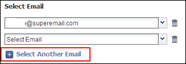 Additional email addresses can be added via the Select Email drop-down menu.