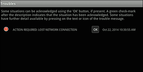 "The Troubles screen; ""OK"" is to the right of the ""ACTION REQUIRED: LOST NETWORK CONNECTION"" message"